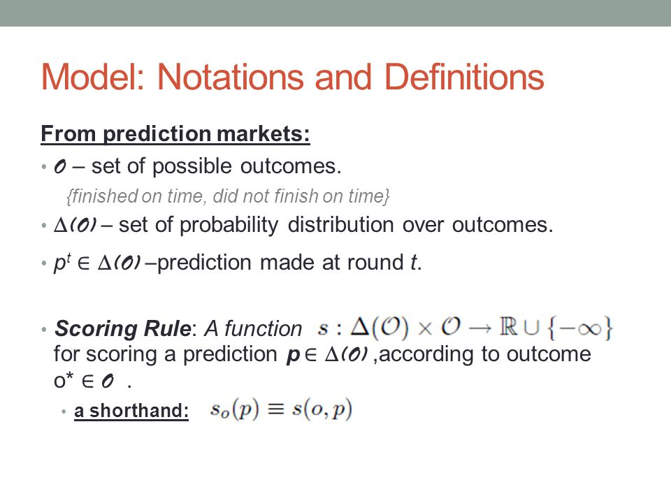 Model: Notations and Definitions