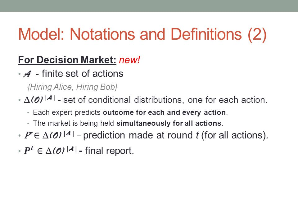 Model: Notations and Definitions (2)