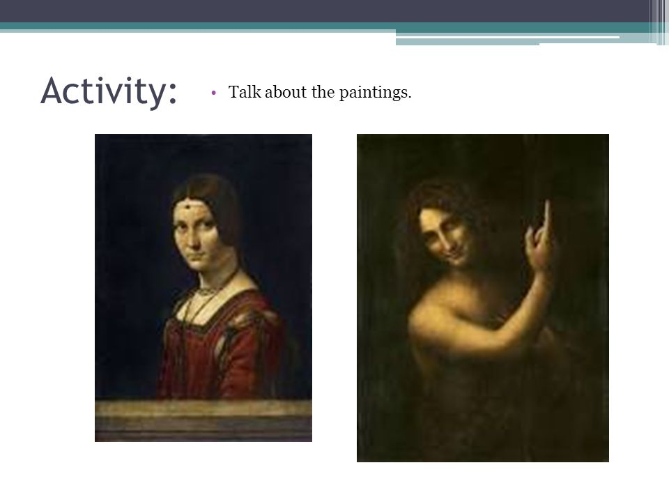 Activity: Talk about the paintings.