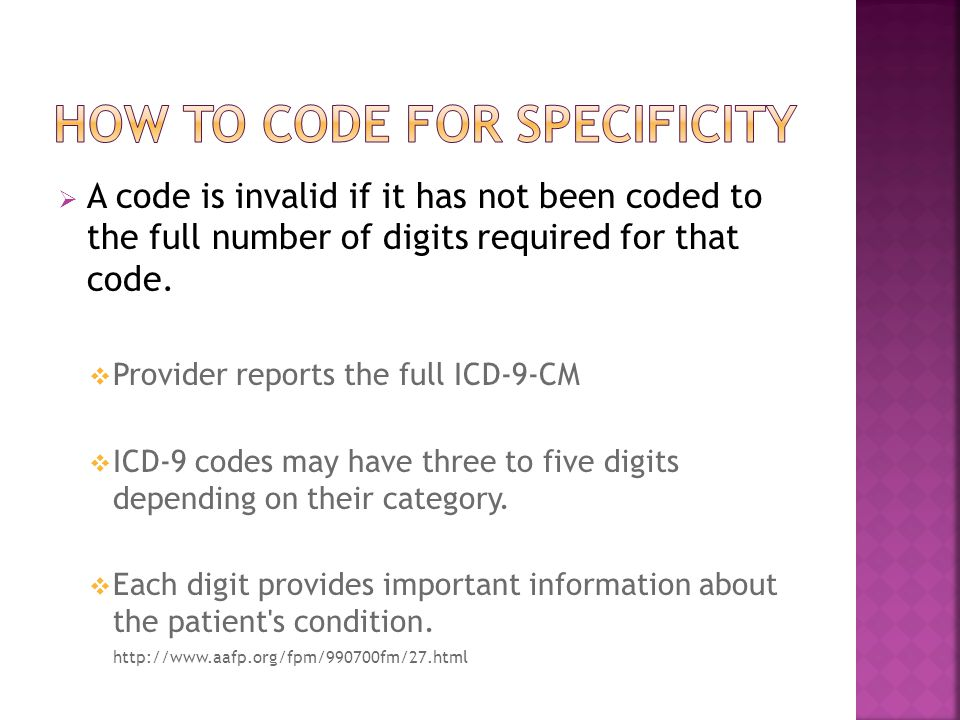  A code is invalid if it has not been coded to the full number of digits required for that code.