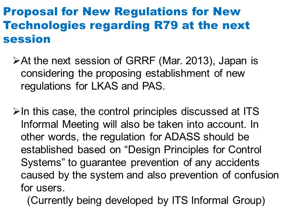 Proposal for New Regulations for New Technologies regarding R79 at the next session  At the next session of GRRF (Mar.