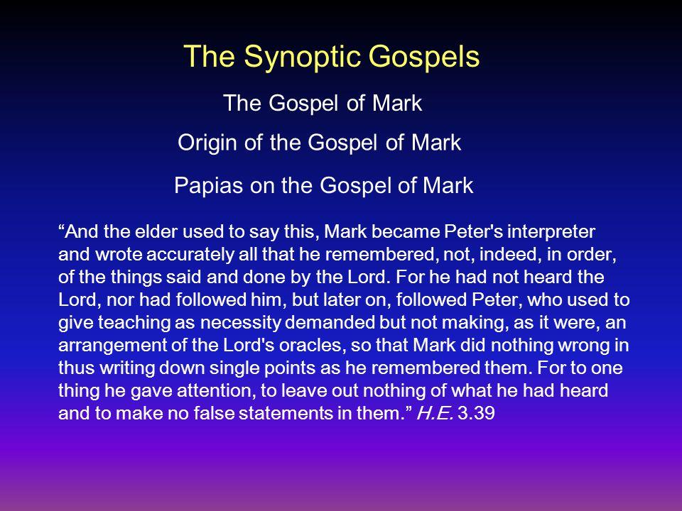Papias on the Gospel of Mark Pros tas chreias: As necessity demanded or in the form of chreia .