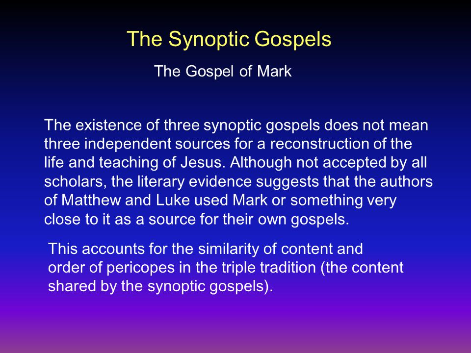 Questions How does the fact that the synoptic tradition has its origin as oral tradition affect the use of the synoptic gospels in historical reconstruction?