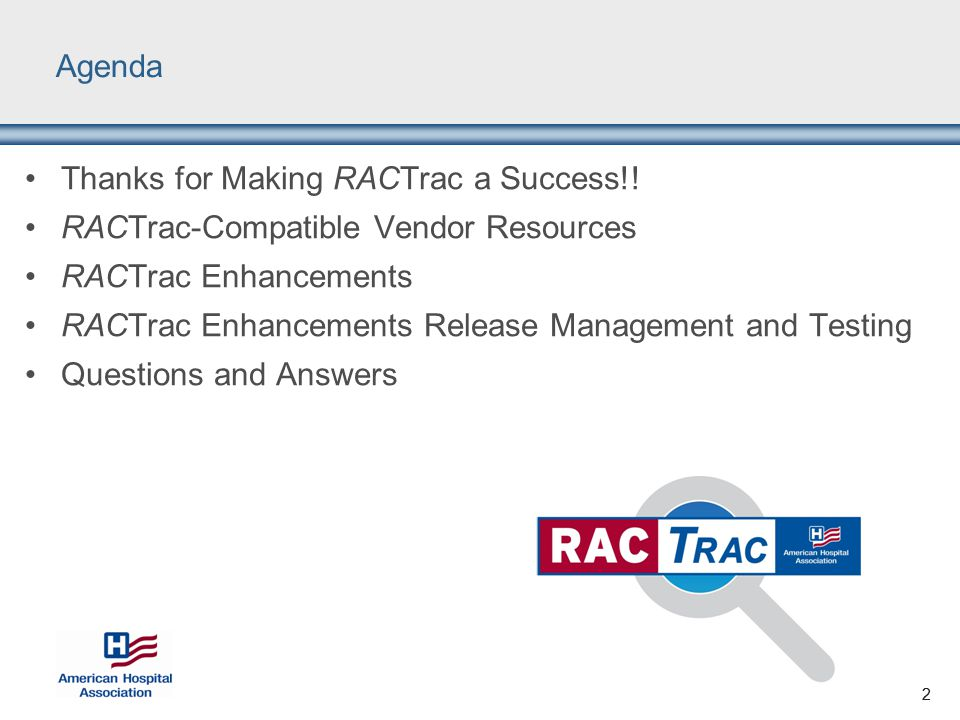 2 Agenda Thanks for Making RACTrac a Success!.