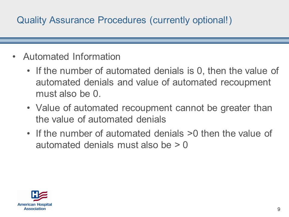 10 Quality Assurance Procedures (currently optional!) Complex Information If the number of complex medical record requests is 0, then the number of approvals, denials, and pending must all be 0 as well.