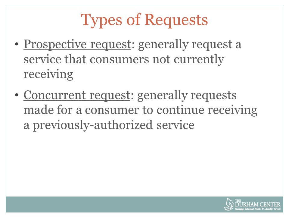 If UM Response Not Timely Example: Recipient authorized to receive 8 units of service a week June 1-August 30.