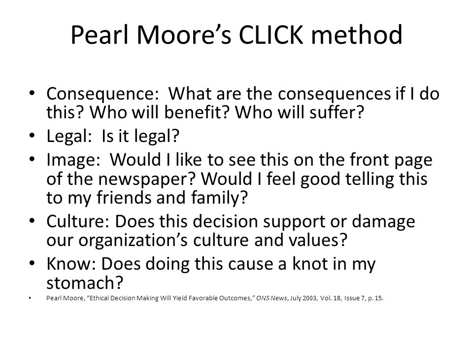 Pearl Moore's CLICK method Consequence: What are the consequences if I do this.
