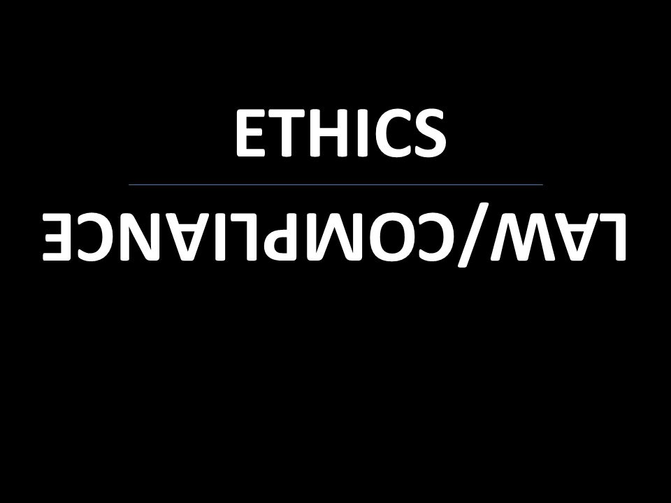 ETHICS LAW/COMPLIANCE