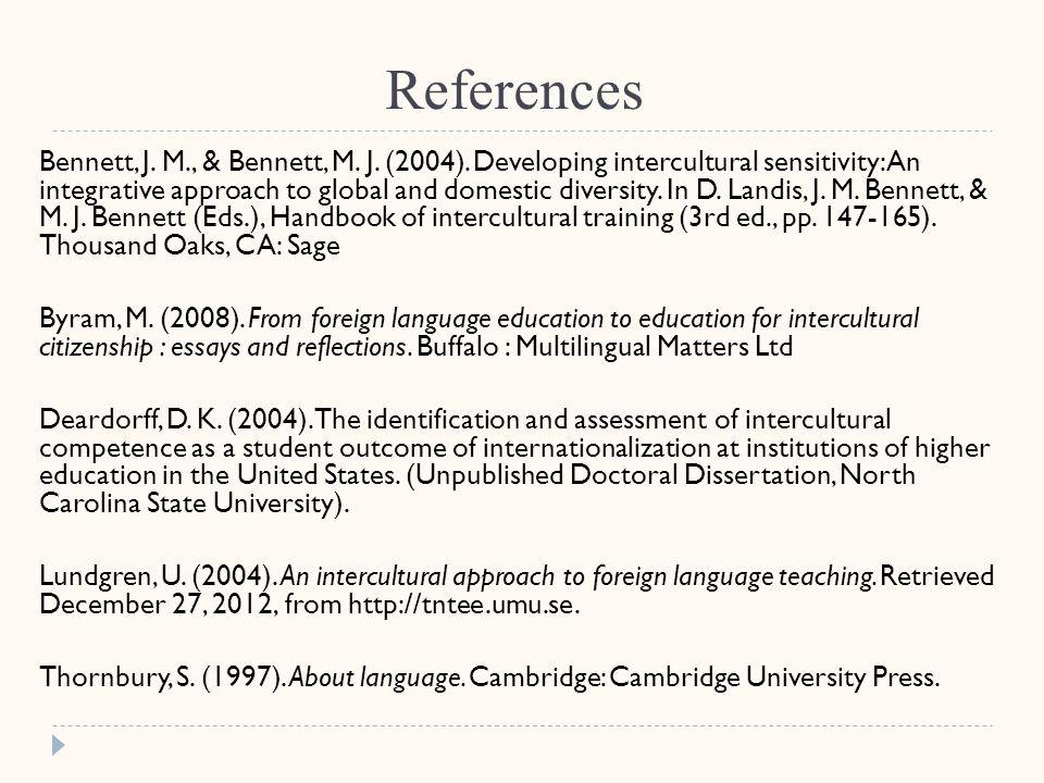 References Bennett, J. M., & Bennett, M. J. (2004).
