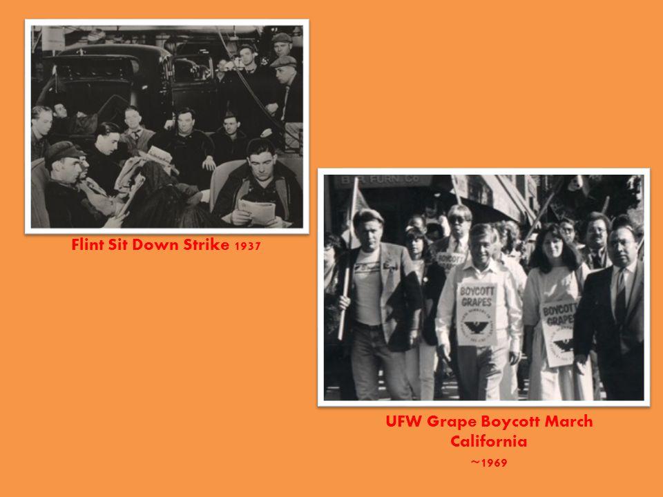 Flint Sit Down Strike 1937 UFW Grape Boycott March California ~1969