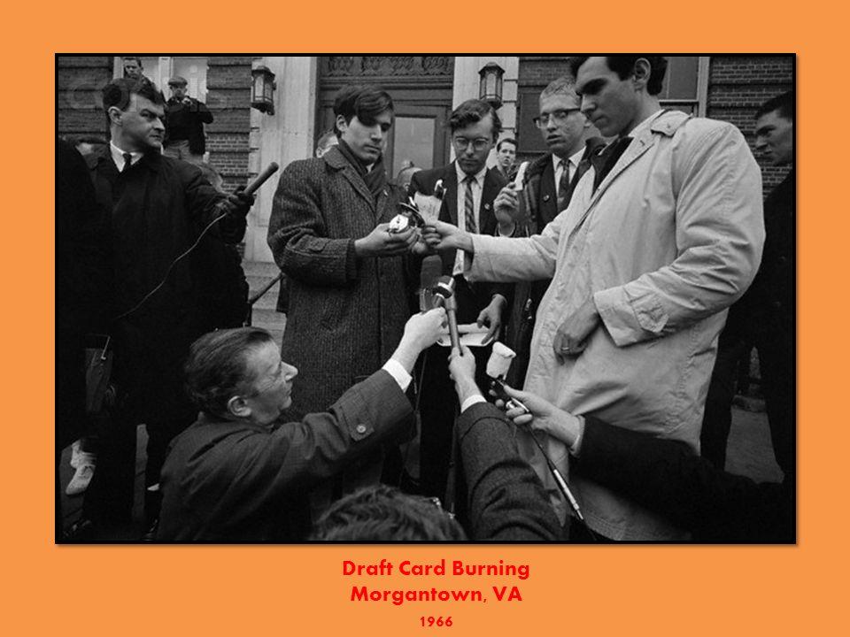 Draft Card Burning Morgantown, VA 1966