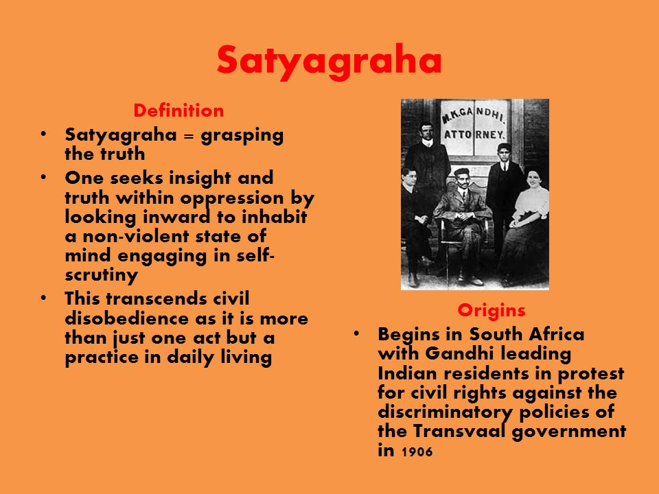 Satyagraha in India Highlights of Gandhi's Involvement in the Struggle for Indian Independence 1921 Gandhi becomes leader of the Indian National Congress in order to protect the rights of Indian nationals under British rule and ultimately to achieve Swaraj or self- rule As party leader he organizes a campaign of non- cooperation with the British Government which includes a boycott against British imports.
