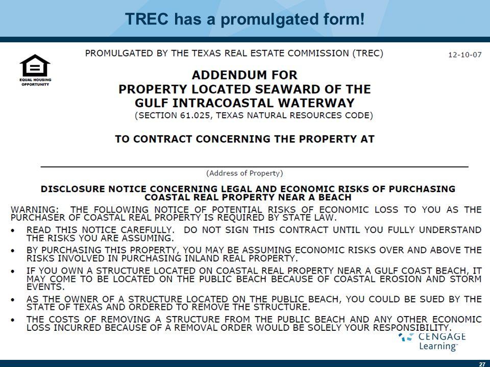 27 TREC has a promulgated form!