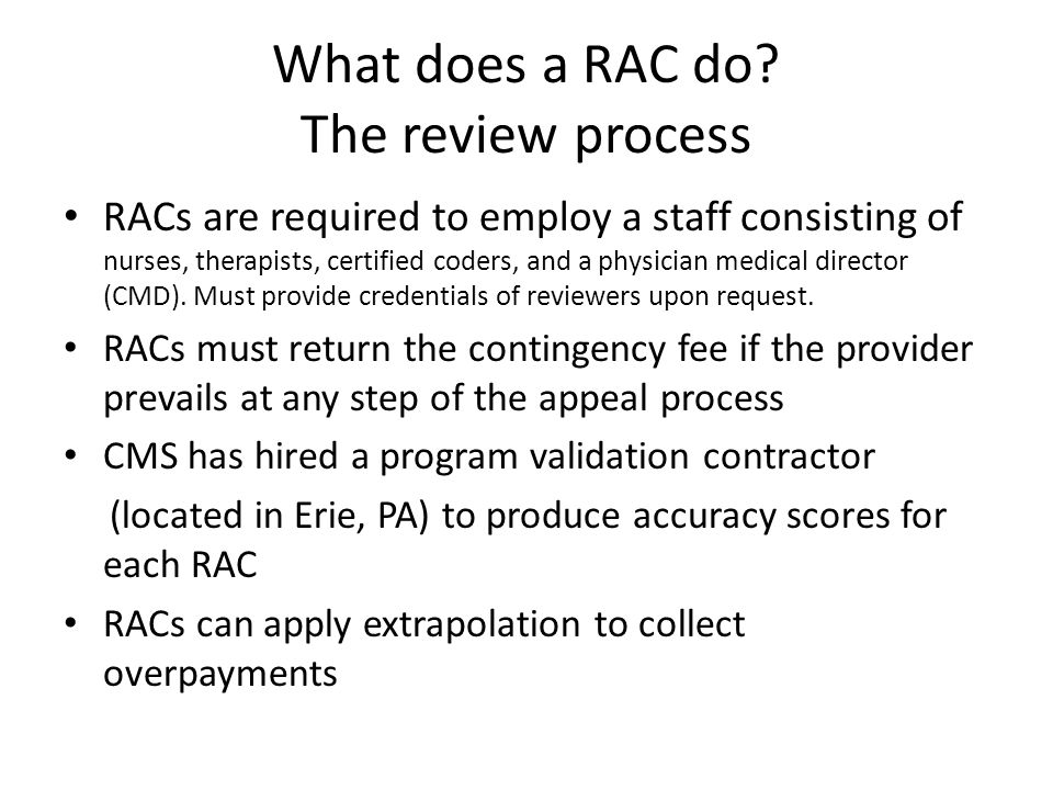 What does a RAC do.