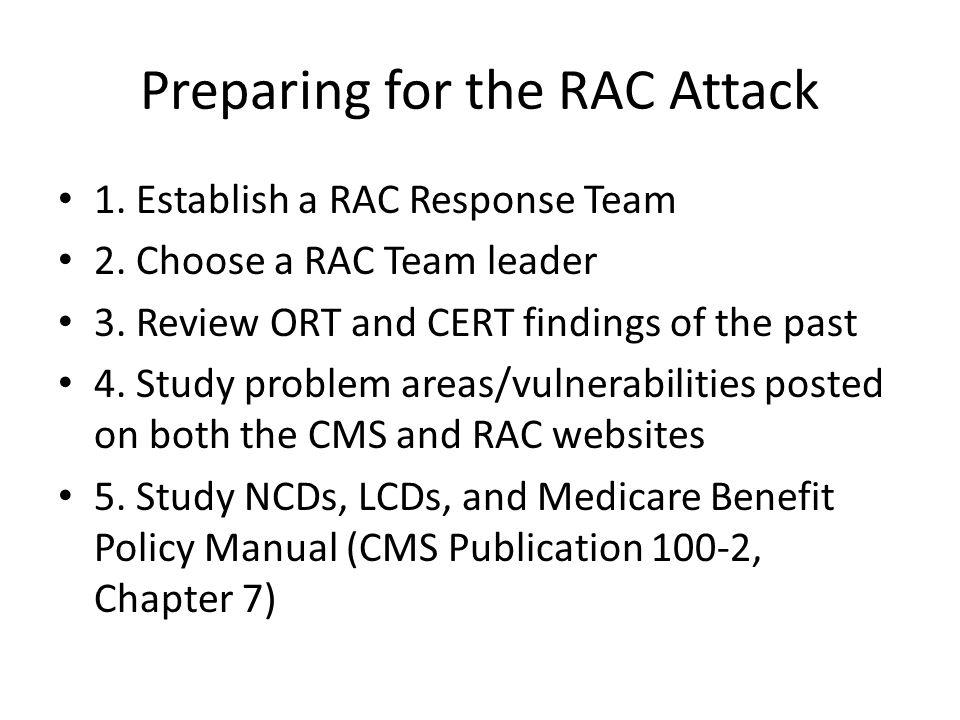 Preparing for the RAC Attack 1.Establish a RAC Response Team 2.