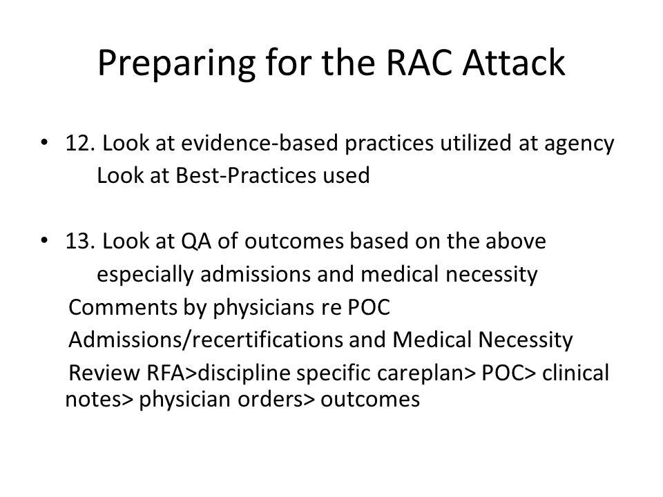 Preparing for the RAC Attack 12.
