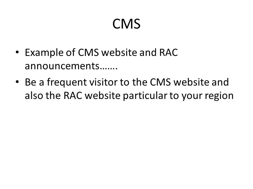 CMS Example of CMS website and RAC announcements…….
