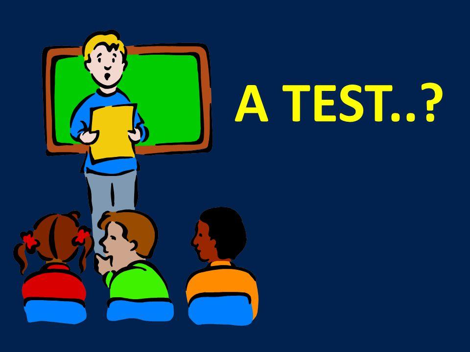 A TEST..