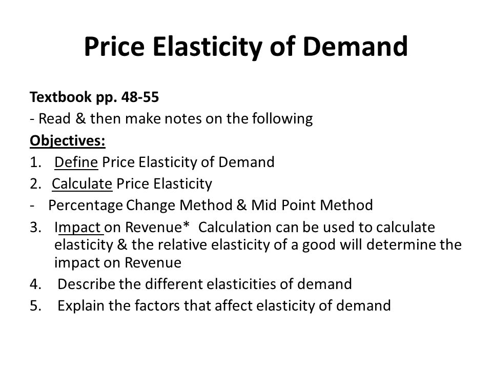 Price Elasticity of Demand Textbook pp.