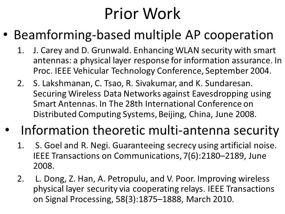 Prior Work Beamforming-based multiple AP cooperation 1.J.