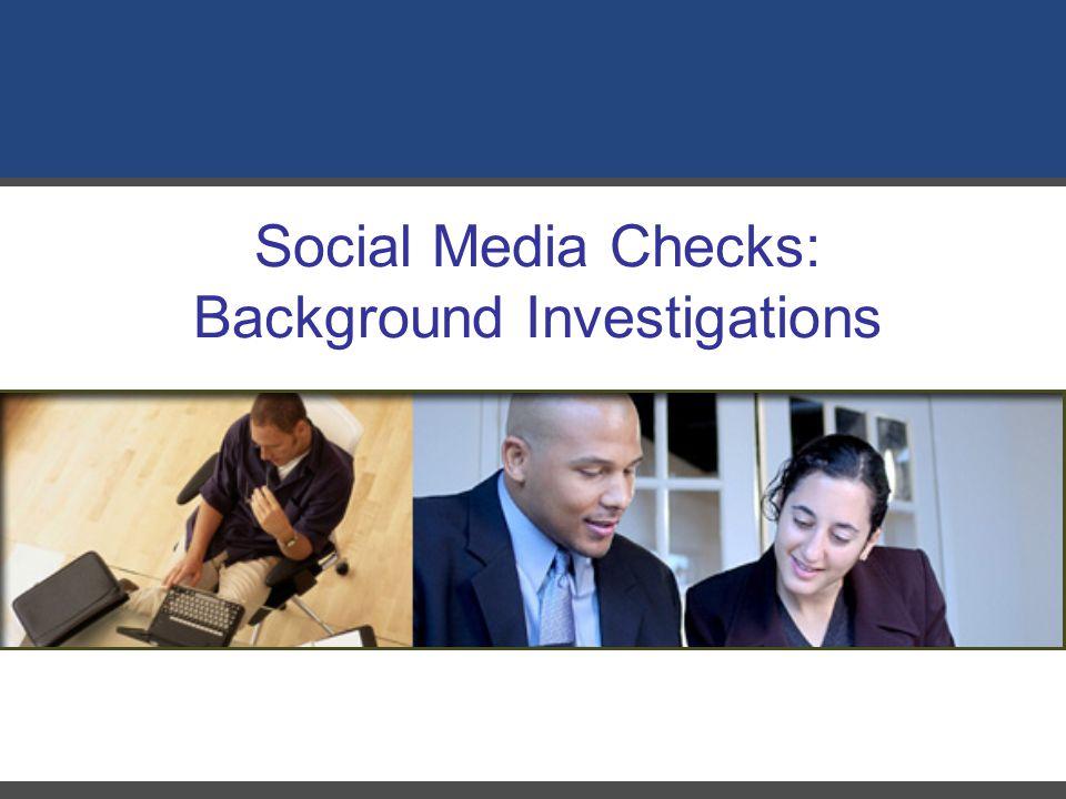 Social Media Checks: Background Investigations