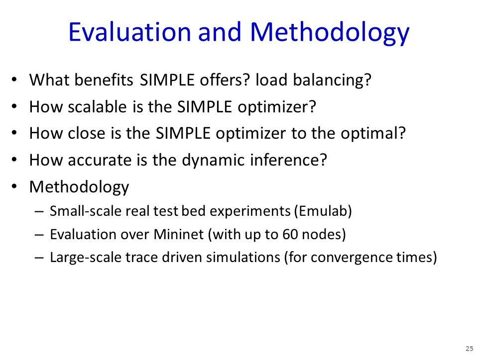 Evaluation and Methodology What benefits SIMPLE offers.