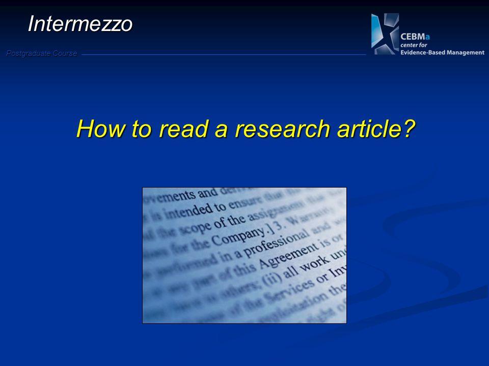 Postgraduate Course Intermezzo How to read a research article?