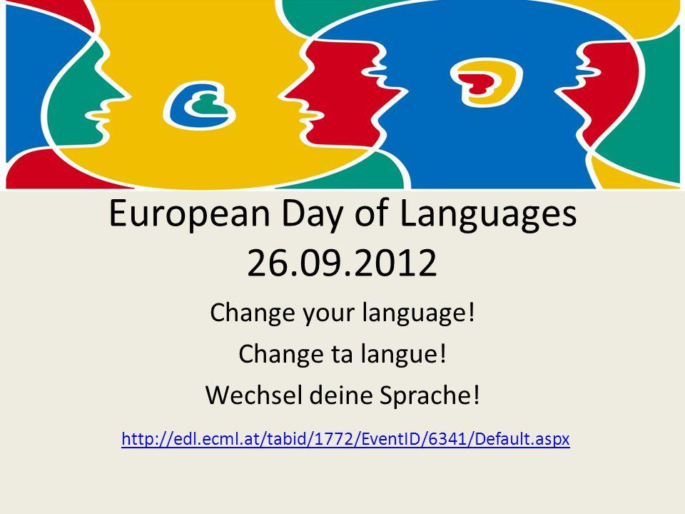 Change your language. Change ta langue. Wechsel deine Sprache.