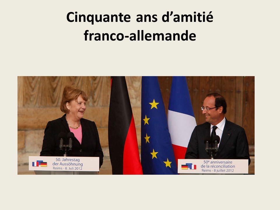 Cinquante ans d'amitié franco-allemande