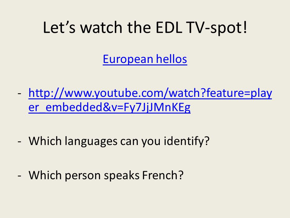 Let's watch the EDL TV-spot.