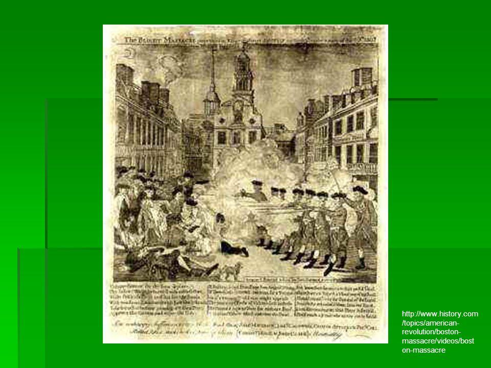 http://www.history.com /topics/american- revolution/boston- massacre/videos/bost on-massacre