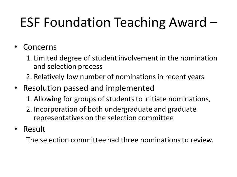 ESF Foundation Teaching Award – Concerns 1.