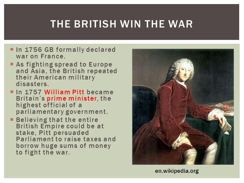  In 1756 GB formally declared war on France.
