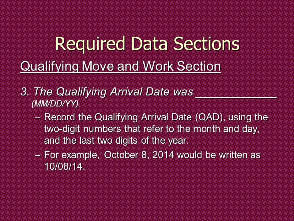 Required Data Sections Qualifying Move and Work Section 3.