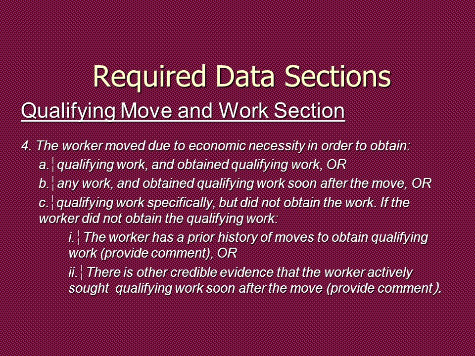 Required Data Sections Qualifying Move and Work Section 4.