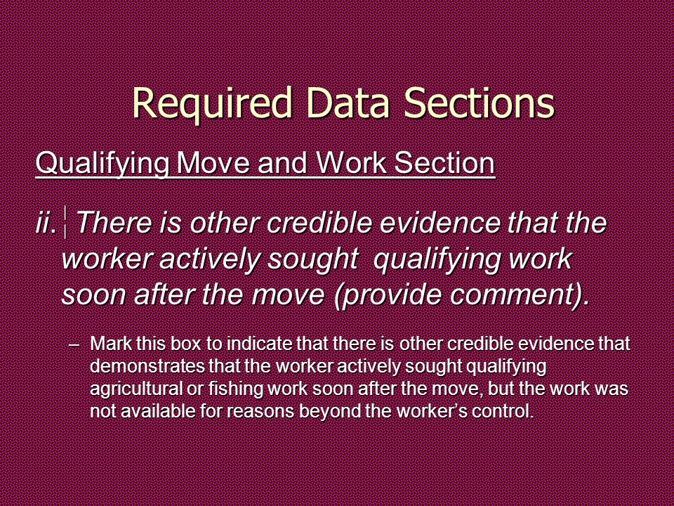 Required Data Sections Qualifying Move and Work Section ii.