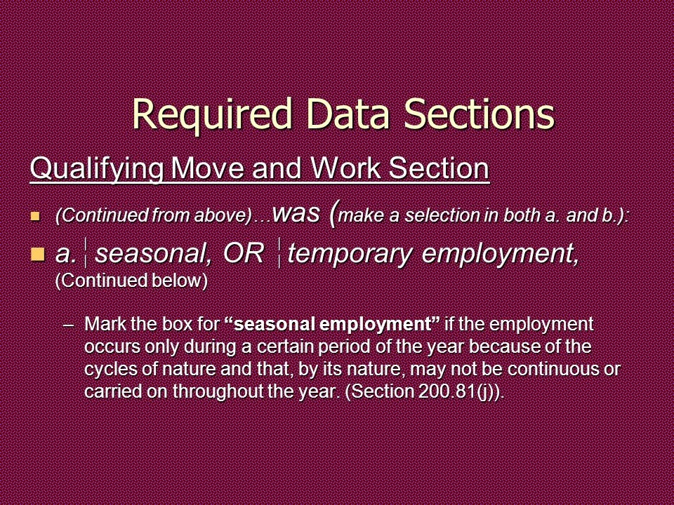 Required Data Sections Qualifying Move and Work Section (Continued from above)… was ( make a selection in both a.