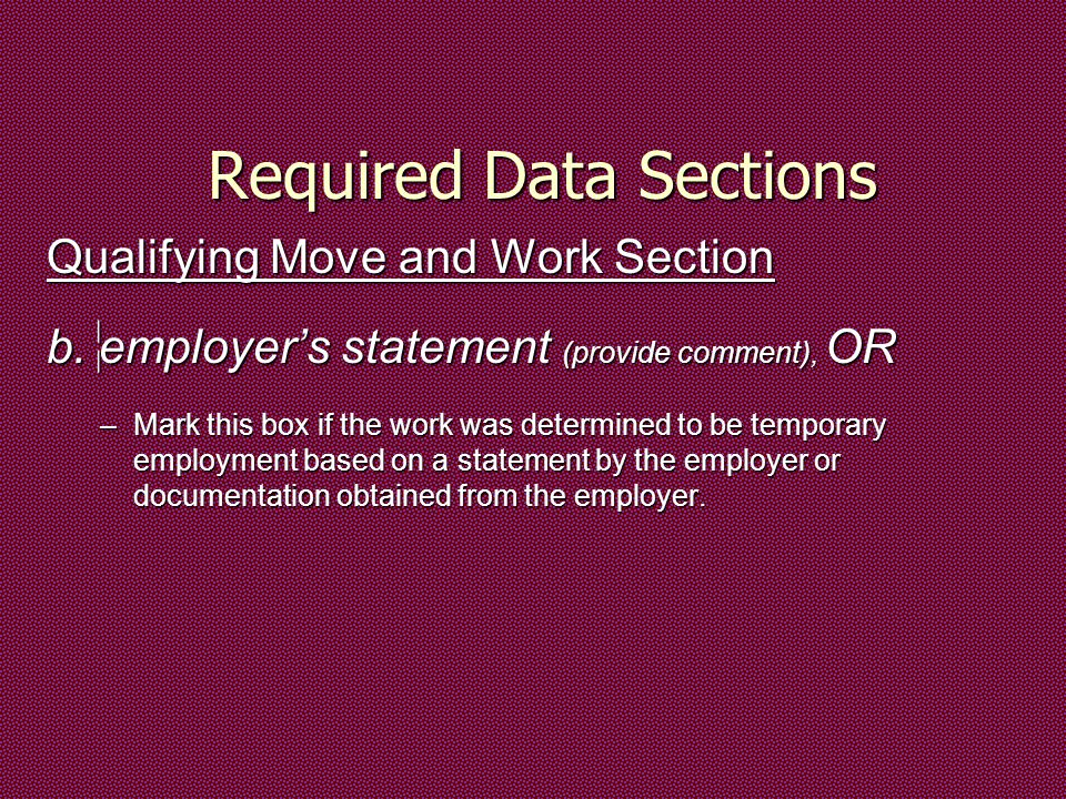 Required Data Sections Qualifying Move and Work Section b.