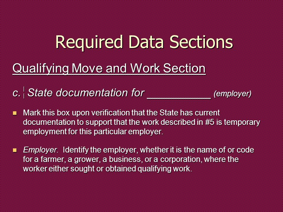 Required Data Sections Qualifying Move and Work Section c.