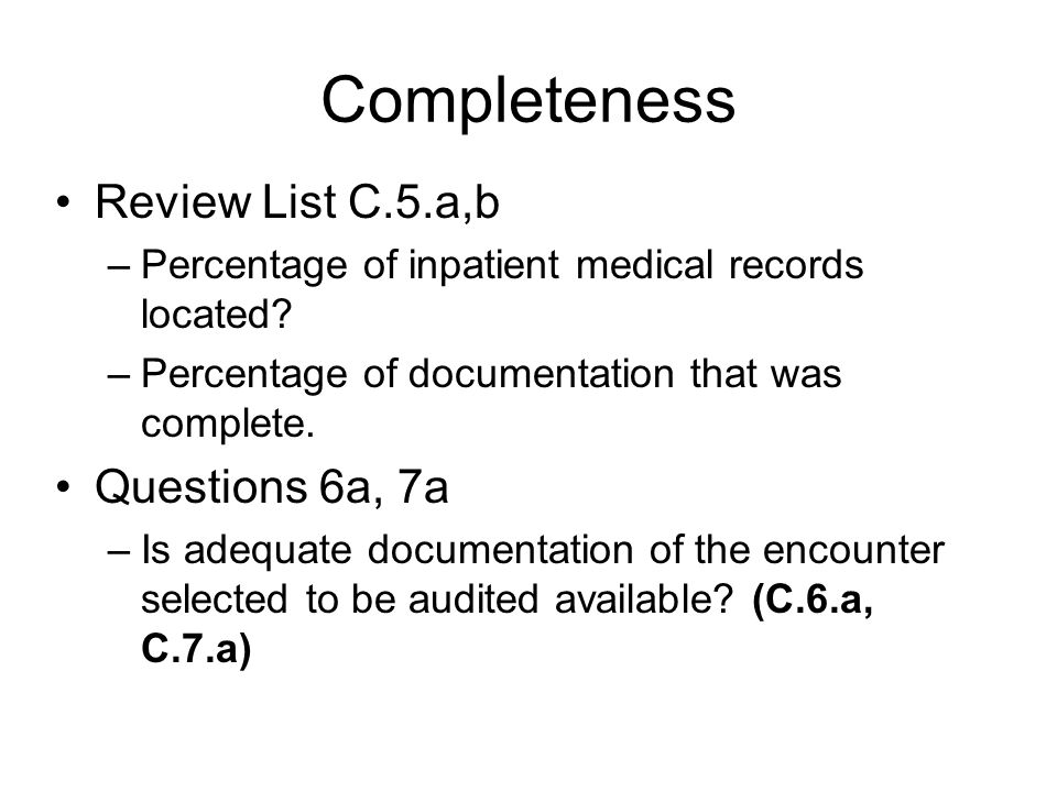 Review List C.5.a,b –Percentage of inpatient medical records located.
