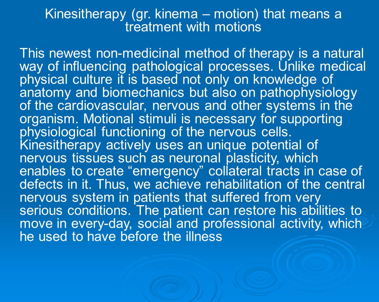 Kinesitherapy (gr.