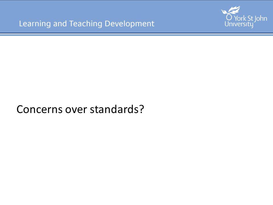 Concerns over standards