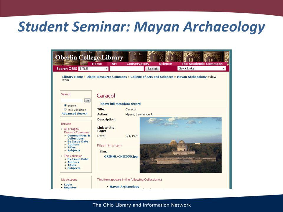 Student Seminar: Mayan Archaeology