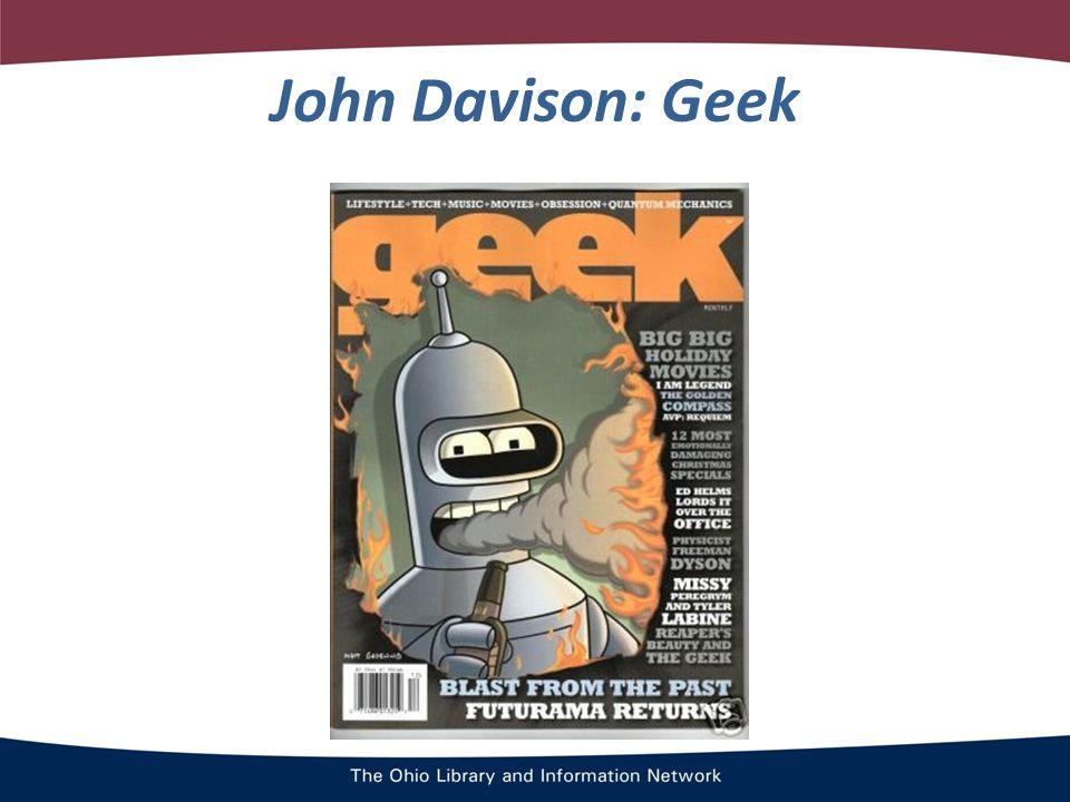 John Davison: Geek