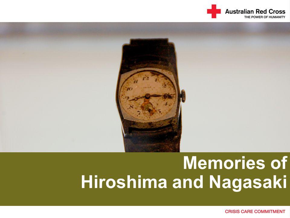 Memories of Hiroshima and Nagasaki