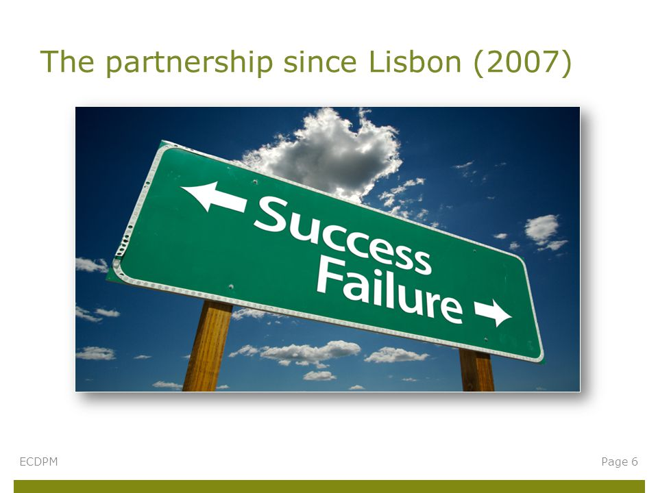 The partnership since Lisbon (2007) ECDPMPage 6