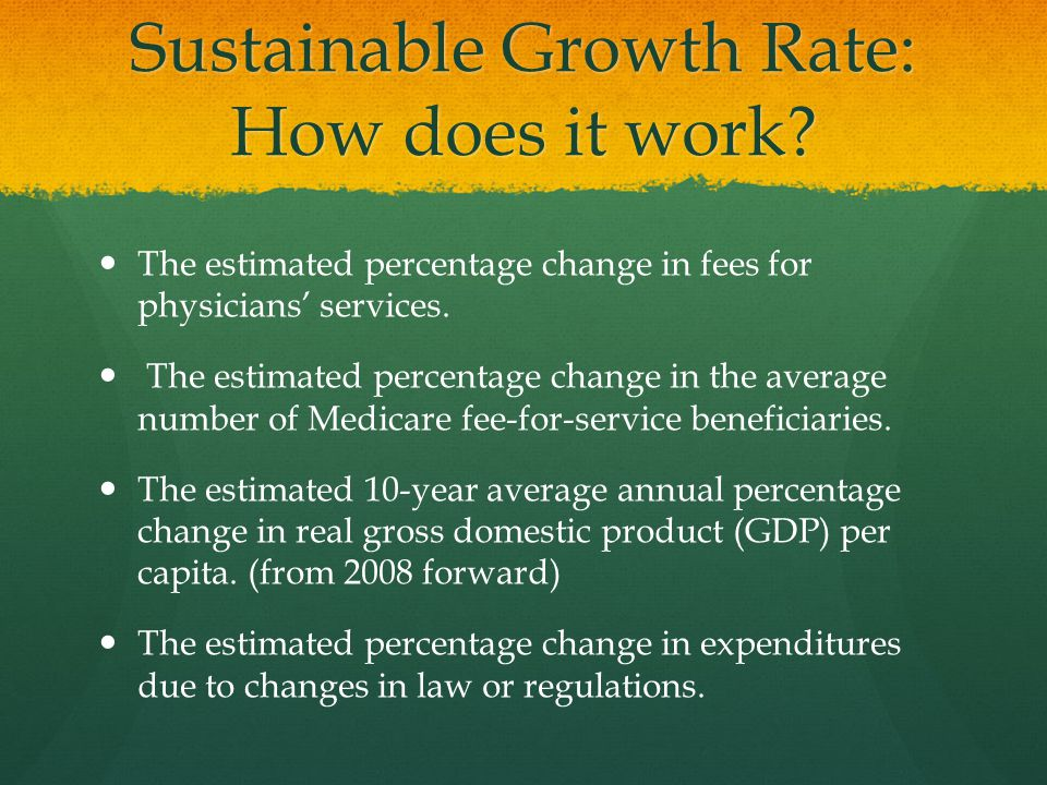 Sustainable Growth Rate: How does it work.