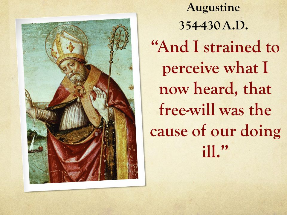 Augustine 354-430 A.D.