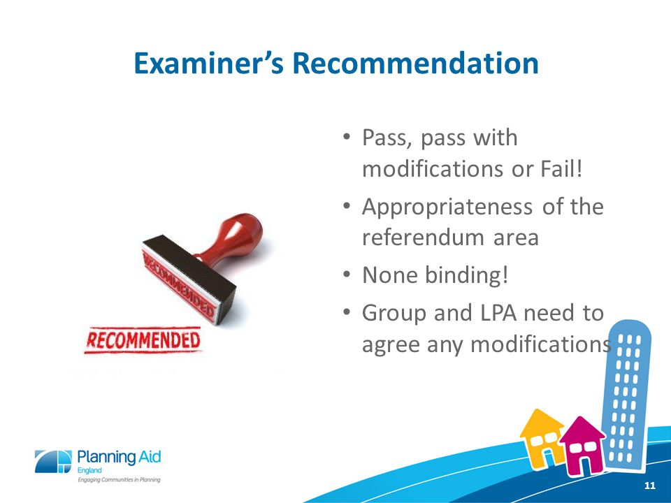 Examiner's Recommendation Pass, pass with modifications or Fail.