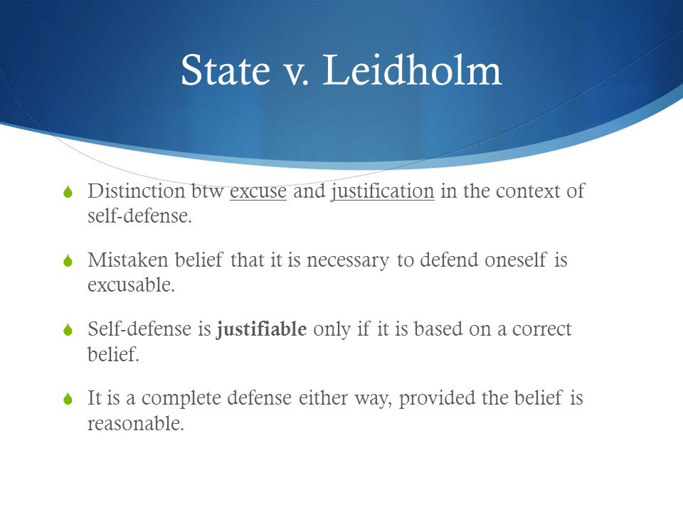 Self-Defense  Defense commonly used in homicides, but applies to other assault, attempted homicide or sex crimes.